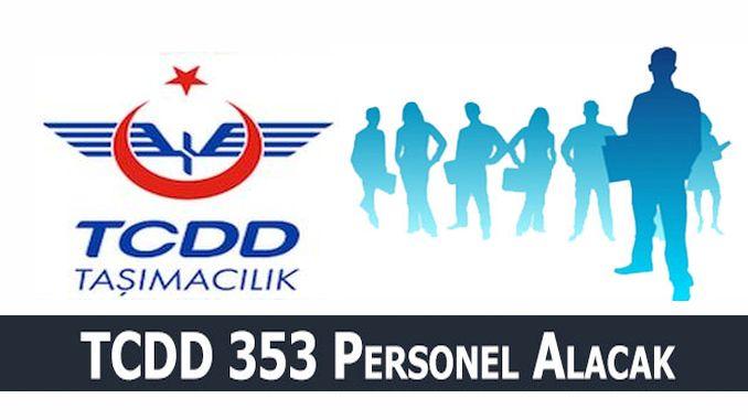 tcdd tasimacilik 353 daimi personel alimi yapacak