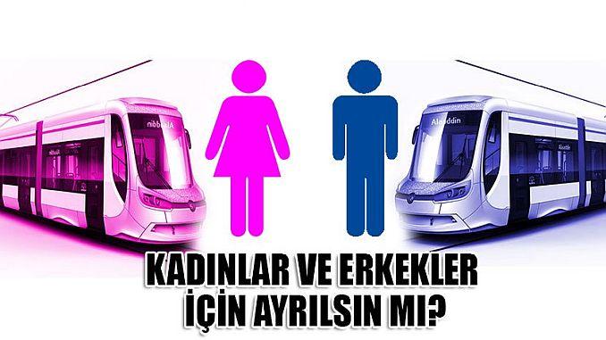 do tram cars for men and women in Turkey?