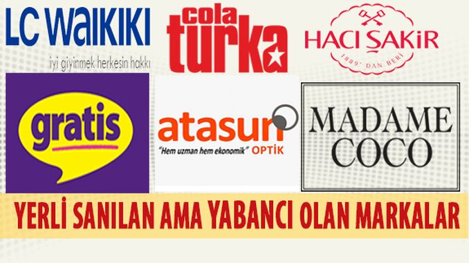 turkish brands we think foreign