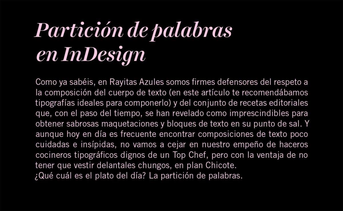 Partición de palabras en InDesign | Rayitas Azules | Diseño ...