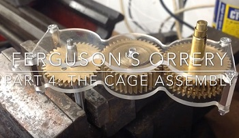 Part 4 – The Cage for James Ferguson`s Orrery