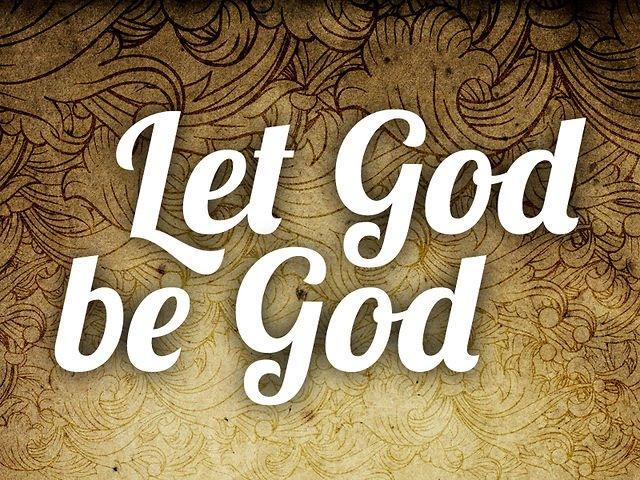 let-god-be-god