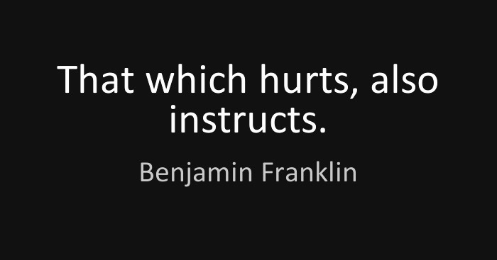 What Hurts Instructs
