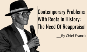 Contemporary Problems With Roots In History: The Need Of Reappraisal