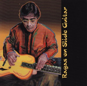Simla House presents: Ragas on Slide Guitar - inside liner notes