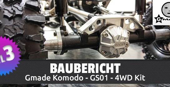 Gmade Komodo 4WD Kit – Baubericht Teil 3/4