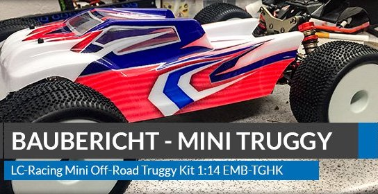 Beitragsbild: LC-Racing Mini Off-Road Truggy Kit 1:14 EMB-TGHK