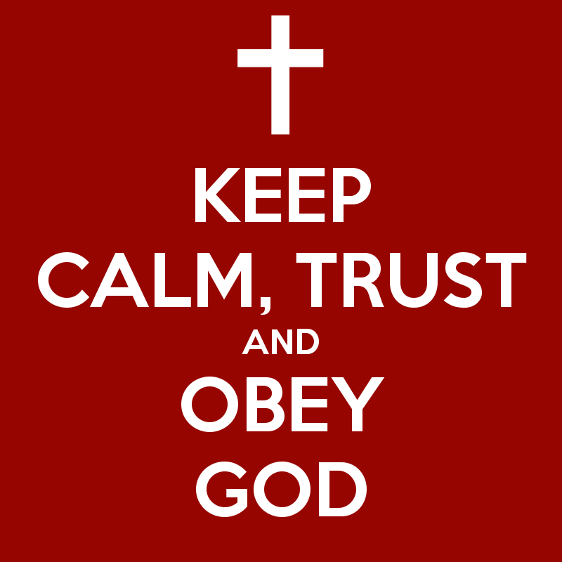 Image result for trust and obey