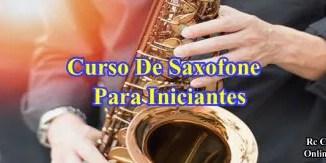 Curso de saxofone para iniciantes.