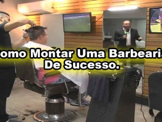 Curso como montar uma Barbearia de sucesso.