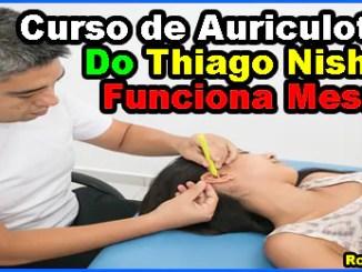 curso de auriculoterapia do Thiago Nishida funciona mesmo - Curso De Auriculoterapia Do Thiago Nishida Funciona Mesmo?