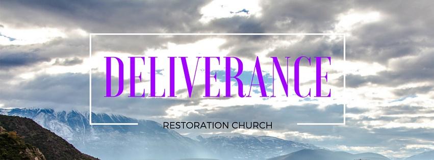 Restore to More Deliverance Ministry – Restoration Church