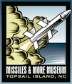 missiles and more museum topsail nc