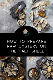 how to prepare raw oysters on the half shell - RCI plus topsail