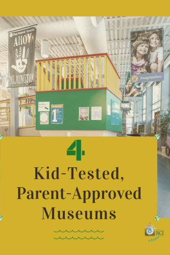 4 Kid-Tested, Parent-Approved Museums - RCI Plus Topsail