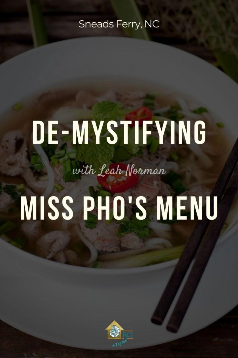 De-Mystifying Miss Pho's Menu
