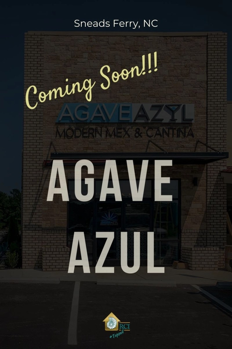 agave azul mexican restaurant coming soon to sneads ferry nc