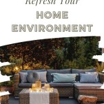 5 Tips to Refresh Your Home Environment