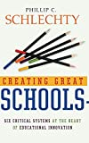 Creating Great Schools