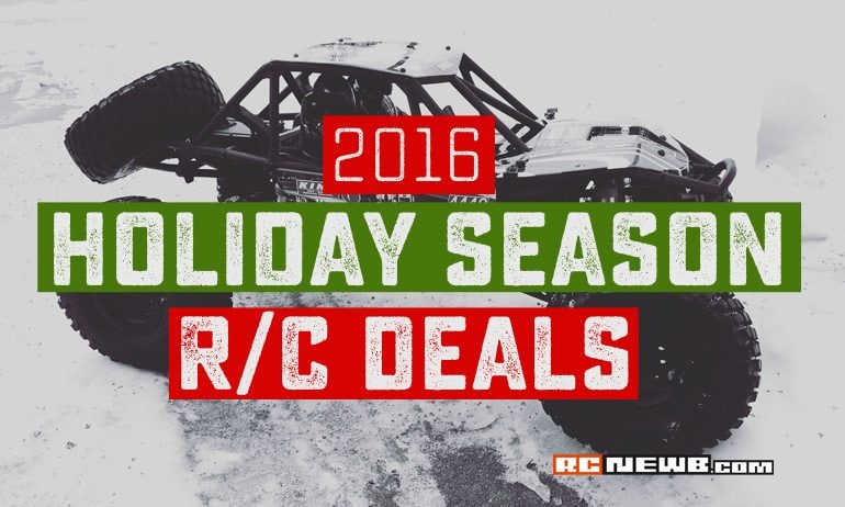 Black Friday, Cyber Monday & Holiday 2016 R/C Discounts & Sales