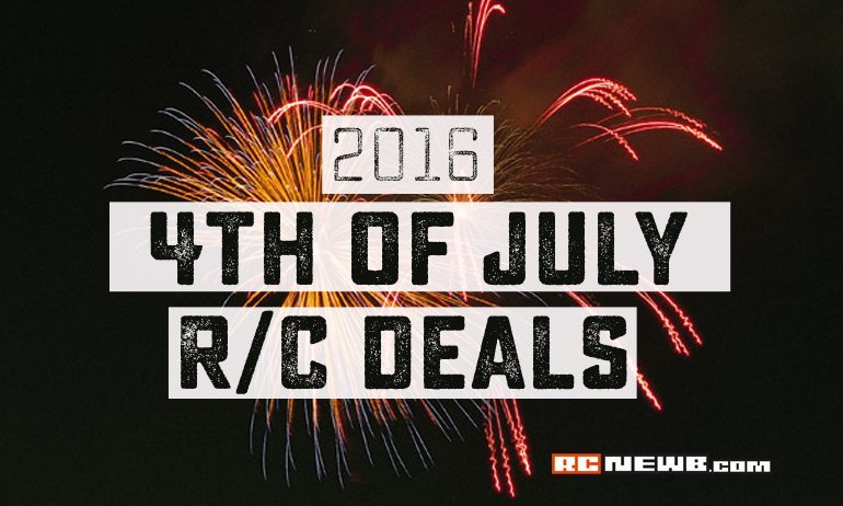 Celebrate the 4th of July with an Explosion of R/C Savings