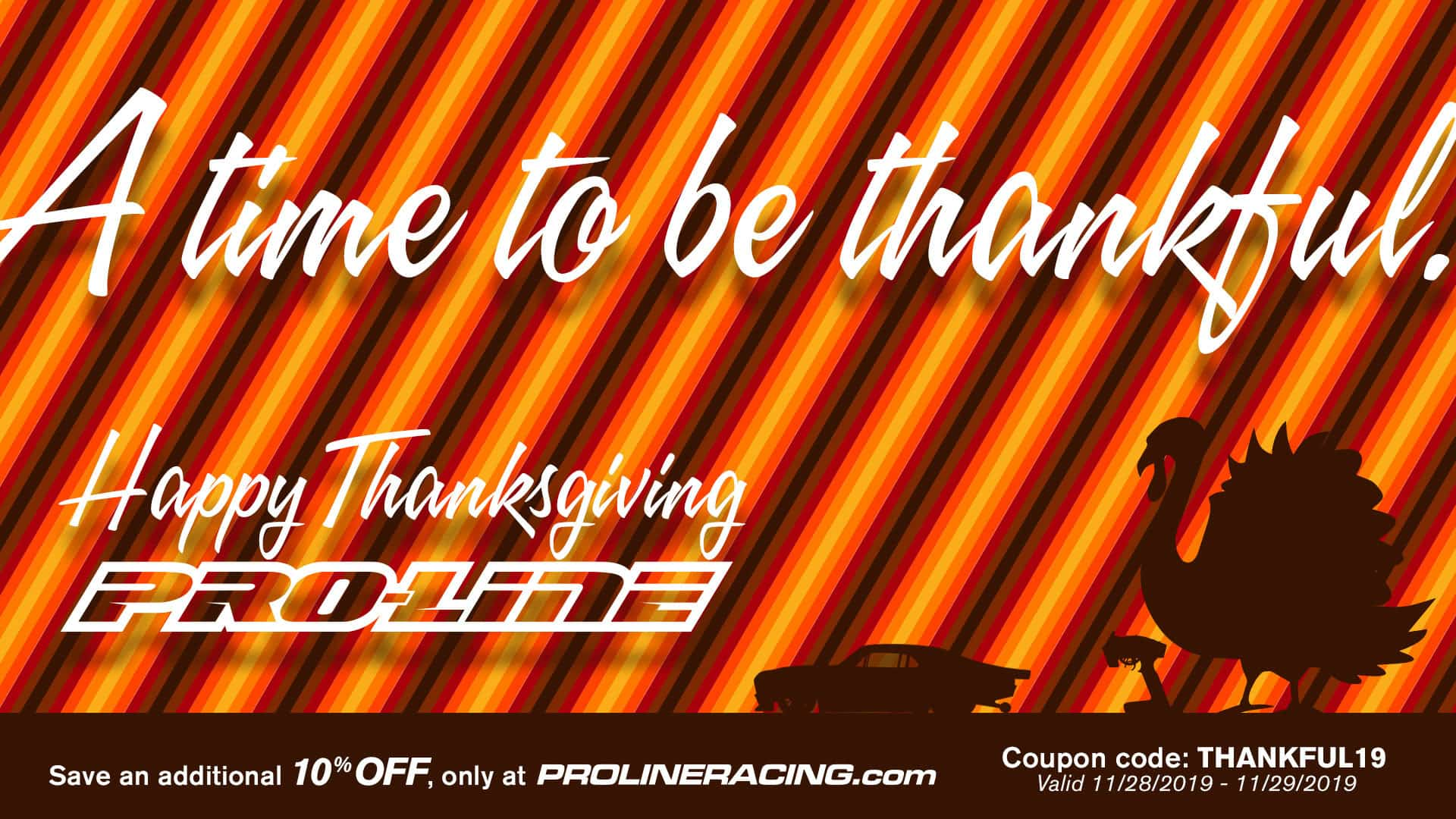 Fill Your Plate with Savings During Pro-Line's Thanksgiving Sale