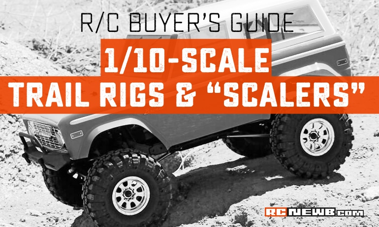 R/C Buyer's Guide: 1/10 Scale Trail Vehicles