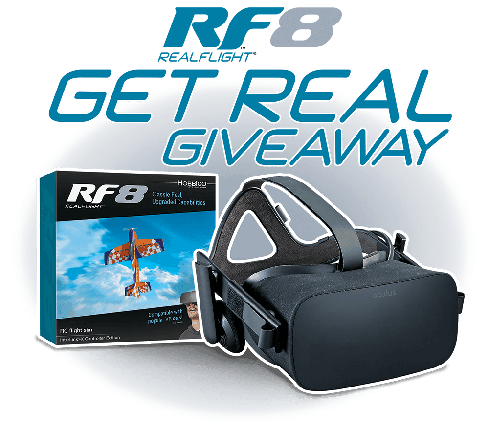 "Enter to Win an Oculus Rift VR Headset During the RealFlight 8 ""Get Real Giveaway"""