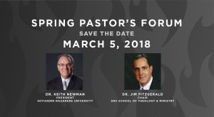 Spring 2018 Pastor's Forum - Save the Date