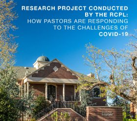 Project Conducted by the RCPL: How Pastors are Responding to the Challenges of COVID-19