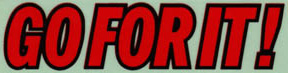 """Go For It"" logo - taken from the decals of the classic Tamiya Super Champ R/C buggy, released in 1982"