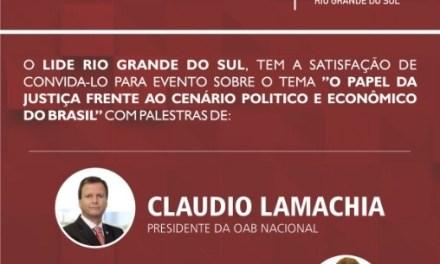 LIDE RS promove evento com o Presidente Nacional da OAB e o Procurador Geral de Justiça do RS