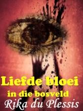 LIEFDE BLOEI IN DIE BOSVELD 2