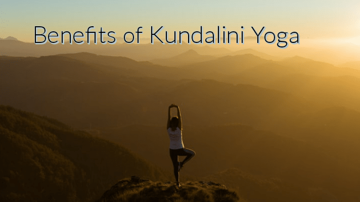 Benefits of Kundalini Yoga