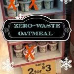 zero waste oatmeal