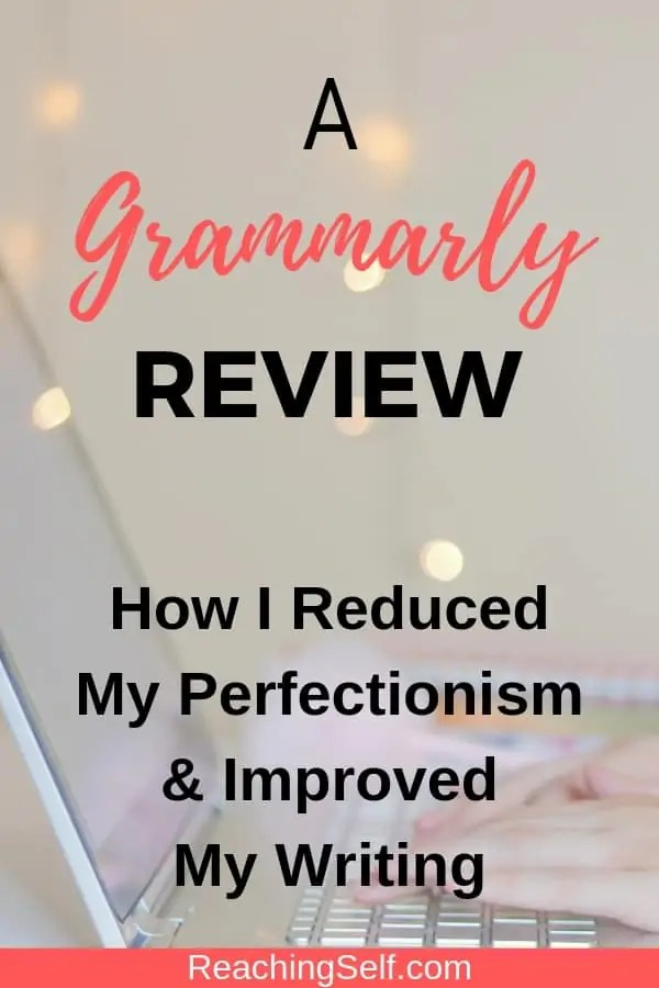 In this Grammarly review, I share how I reduced my perfectionism and improved my writing with Grammarly.