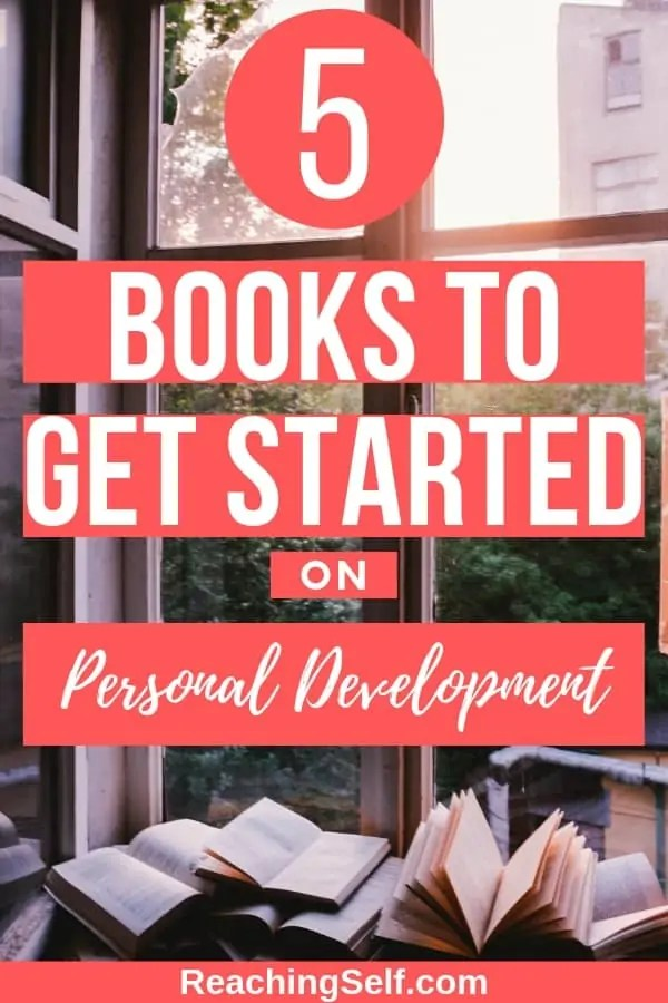Not sure what to read or where to start when it comes to personal development, reaching your goals, and becoming the person you want to become? This list will help you get started with personal development and will change your life.