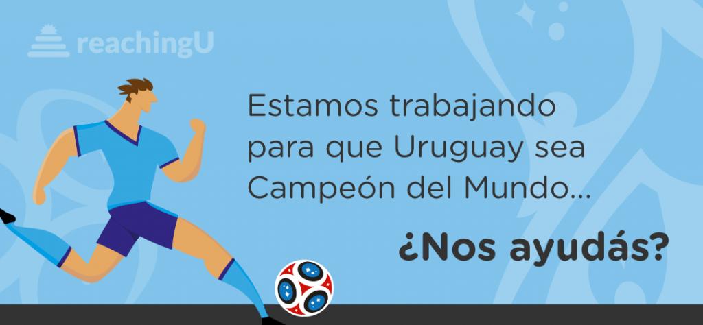 ¿Nos ayudás a que Uruguay sea el campeón del mundo?