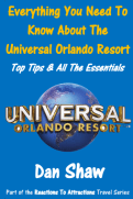 Everything You Need To Know About The Universal Orlando Resort