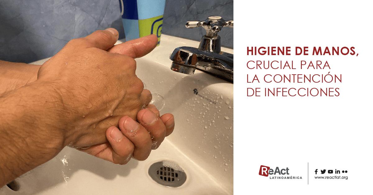 Higiene de manos, crucial para la contención de infecciones