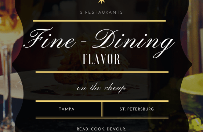 Fine-Dining Flavor on the Cheap in Tampa Bay