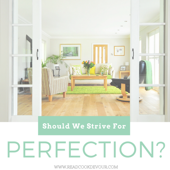 Should We Strive For Perfection?