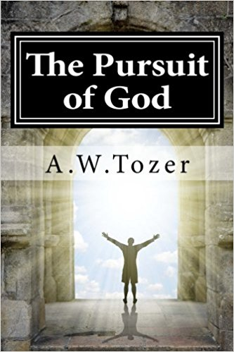 The Pursuit of God - A. W. Tozer