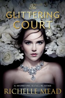 """This photo provided by Penguin Young Readers shows the cover of the book, """"The Glittering Court,"""" by Richelle Mead. (Penguin Young Readers via AP)"""