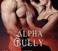 Review:  Alpha Bully (The Alpha Shifter Collection #5) by Sam Crescent