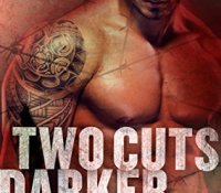 Review:  Two Cuts Darker (A Killer Need #2) by Joely Sue Burkhart