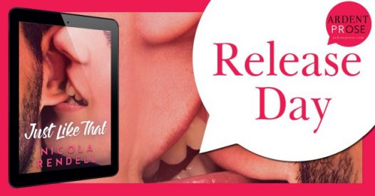 Just Like That by Nicola Rendell  -  {Release Day Blitz}