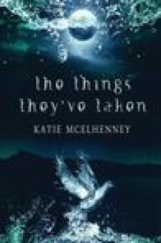 Blog Tour:  The Things They've Taken by Katie McElhenney  –  {Spotlight}