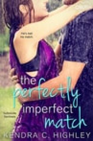 Blog Tour  –  The Perfectly Imperfect Match by Kendra C. Highley  –  {Review + Giveaway}