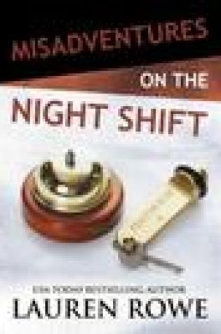 Blog Tour  – Misadventures on the Night Shift by Lauren Rowe  – {Review + Giveaway}